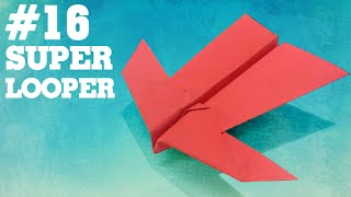 Origami easy - How to make a easy paper airplane glider that FLY FAR #16| Super looper