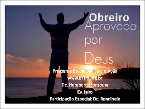 Obreiro Aprovado Por Deus Obreiro Aprovado Por Deus