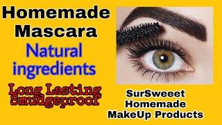 Homemade Mascara #Natural Ingredients   घर में मस्कारा बनाएं    SurSweeet