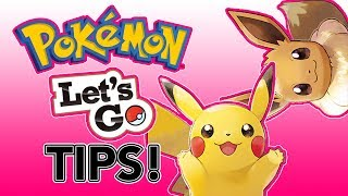Pokémon Let's Go Tips!