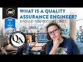 What Is a Quality Assurance Engineer?   Should You Become One?   Ask a Dev