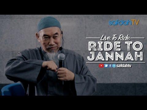 Kajian Ilmiah: Live To Ride Ride To Jannah - Syaikh Hussein Yee