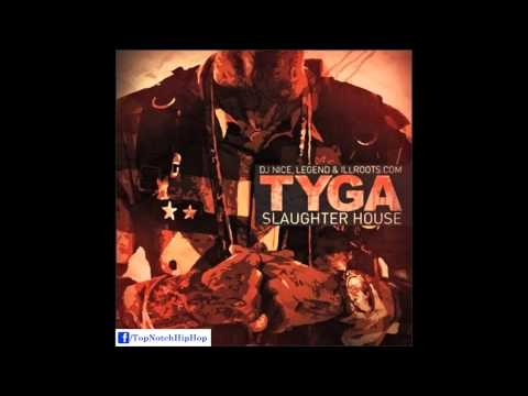 Tyga - I'm Young Money [Slaughter House]
