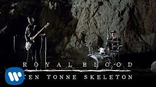Royal Blood - Ten Tonne Skeleton