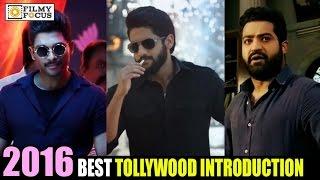 2016 Best Introductions of Tollywood Actors || Allu Arjun, Mahesh Babu, Ram Charan, Naga Chaitanya
