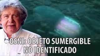 Fernando Villegas - OSNI: Objeto sumergible no identificado