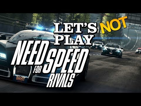 Let's not play Need for Speed: Rivals