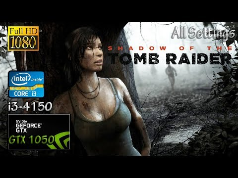 Shadow of the Tomb Raider - Gtx 1050 & i3 4150 & 8GB RAM Graphics Comparison Test