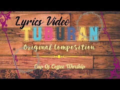 Tuburan (Lyrics Video) Cebuano Christian song New 2018