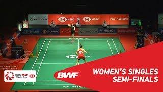 SF   WS   Carolina MARIN (ESP) [4] vs Saina NEHWAL (IND) [7]   BWF 2019