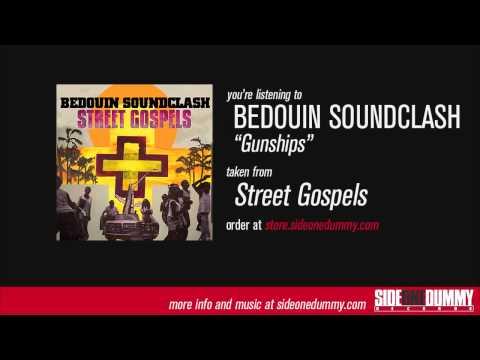 Bedouin Soundclash - Gunships