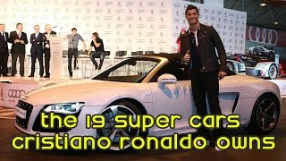 The 19 Super Cars Cristiano Ronaldo Owns. WOW!!