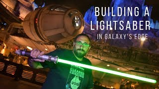 Building a Lightsaber in Galaxy's Edge is AMAZING!