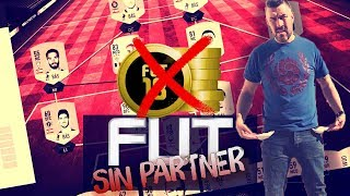 FIFA 18    FUT SIN PARTNER    EPISODIO 1    TODOS CON PARTNER MENOS YO 🙈