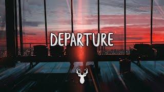 Download Lagu Departure | Chill Mix Gratis STAFABAND