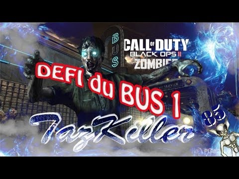 DEFI ZOMBIES sur BO2, LE BUS DE LA MORT QUI TUE ! (Part 1)
