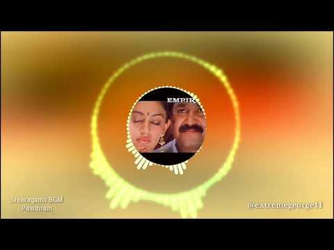 •|| Sreeragamo | BGM | Pavithram ||• [Mohanlal]