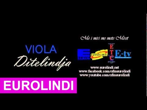 Viola - Ditelindja (EuroLindi & ETC)