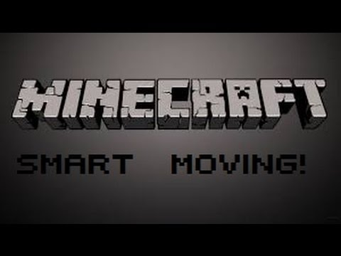 Minecraft:Smart Moving 1.5.2