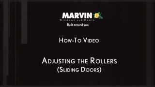 Adjusting the Rollers on a Marvin Sliding Door