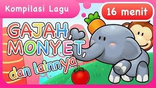 Lagu Anak   Gajah, Monyet dan lainnya