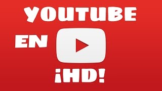 YouTube en HD para ANDROID con Xposed | [ROOT]
