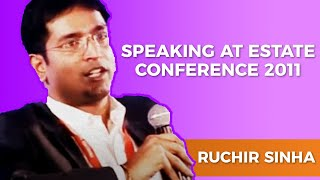 Ruchir Sinha speaking at Estate