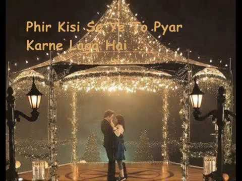 Phir Se Ye Dil Ko Hua Kiya Hai - Toh Baat Pakki (with Lyrics) - (rahat Fateh Ali Khan) video