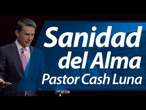 Sanidad Del Alma - Pastor Cash Luna