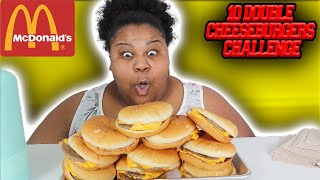 10 DOUBLE CHEESEBURGERS CHALLENGE| EAT TILL YOU FULL CHALLENGE| MCDONALDS CHALLENGE