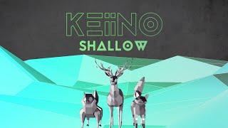 KEiiNO - Shallow (official lyric video)