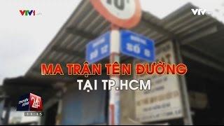 Tin Tức VTV24 - Ngày 29/11/2016: MA TRẬN TÊN ĐƯỜNG TẠI TP. HCM