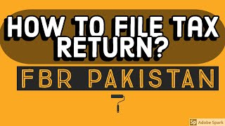 How to File Income Tax Return for TY 2018