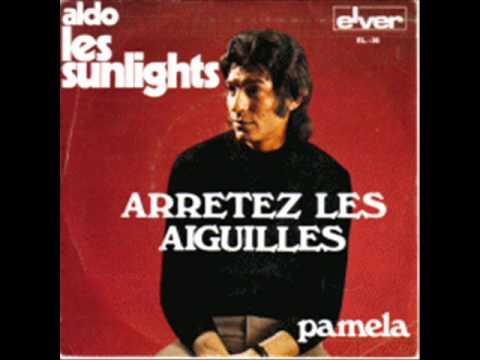 ALDO ET LES SUNLIGHTS - ARRETEZ LES AIGUILLES