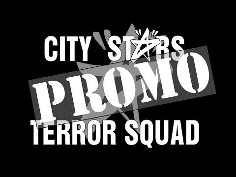 "City Stars ""Terror Squad"" UNSEEN PROMO"