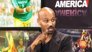 Sport America Interview With Fasil Seiyum