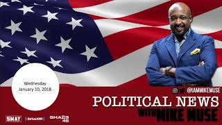 Mike Muse Political News 1/10/18