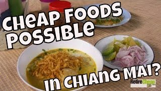 Are Cheap Foods and Inexpensive Housing Still Possible in Chiang Mai?