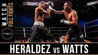 Heraldez vs Watts FULL FIGHT: August 3, 2018 - PBC on Bounce