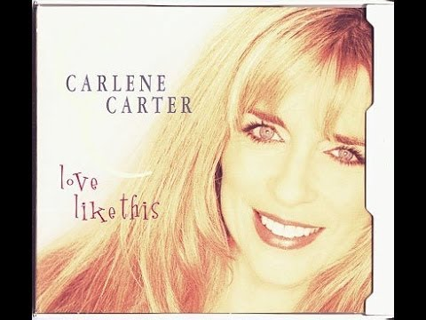 I Fell In Love --Carlene Carter with Lyrics