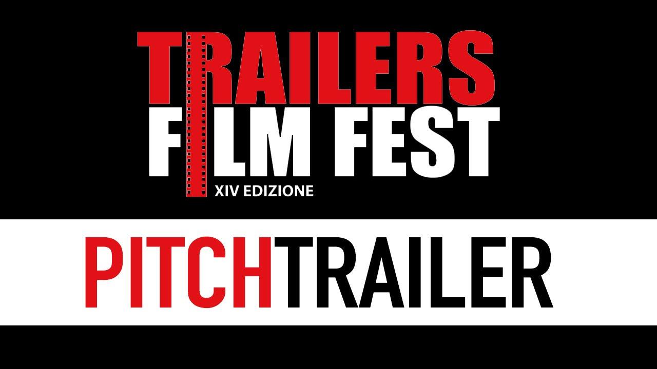 Hai un'idea per un film? Partecipa al Trailers FilmFest 2016!