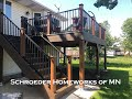 Schroeder Homeworks of MN Trex Deck install with Ryan Andover MN July 2020