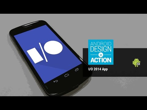 Android Design in Action: Google I/O 2014 App