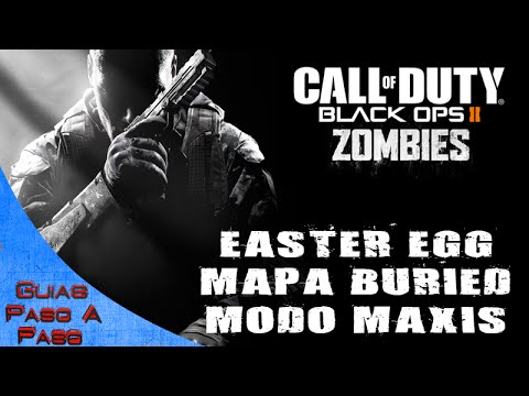 Call of Duty: Black ops 2 Zombis - Huevo de pascua del mapa Buried (Maxis) // Easter Egg Buried map