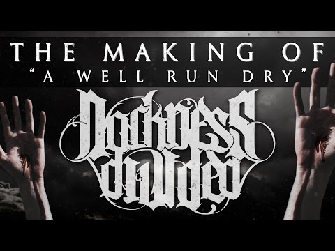 DARKNESS DIVIDED The Making Of: Written In Blood (Part 1)