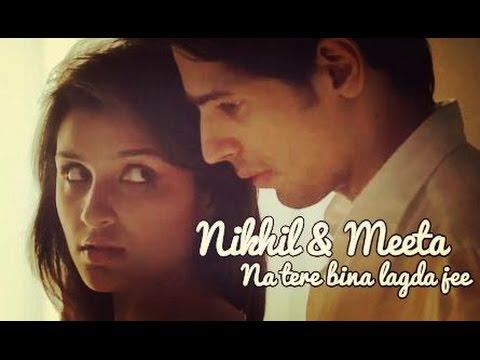 Nikhil & Meeta  ...na tere bina lagda jee