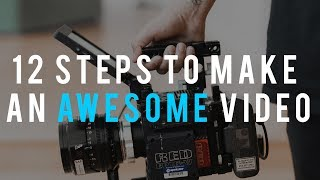 How to make a REALLY GOOD Video