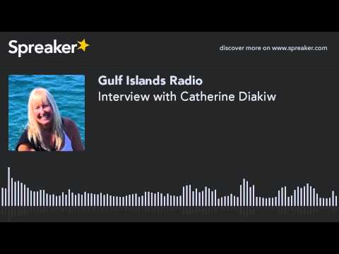 Interview with Catherine Diakiw