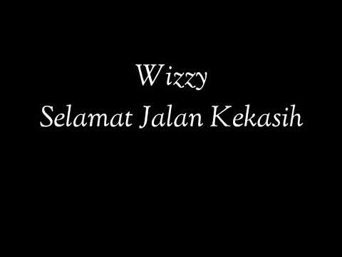 Download Lagu  Wizzy - Selamat Jalan Kekasih | Ost. Si Doel The Movie   Mp3 Free