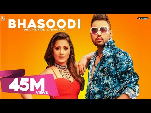 BHASOODI : Sonu Thukral ft. Hina Khan (Full Song) Pardhaan | Preet Hundal | Latest Bollywood Song thumbnail